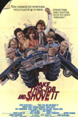 Take This Job and Shove It( 1981 )