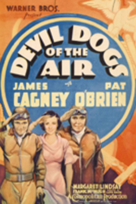 Devil Dogs of the Air( 1935 )