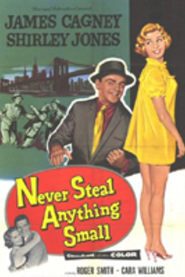 Never Steal Anything Small( 1959 )