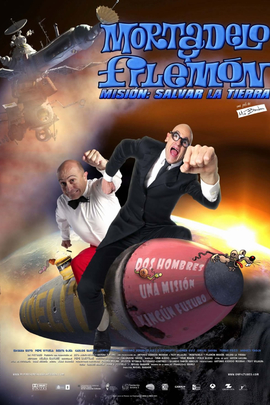 Mortadelo y Filemón. Misión: Salvar la Tierra( 2008 )