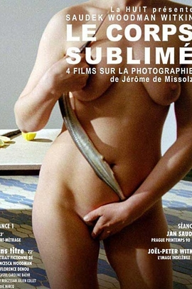 Corps sublimé, Le( 2007 )