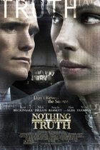 真相至上/Nothing But the Truth (2008)