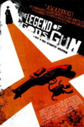 The Legend of God's Gun( 2007 )