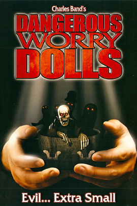 Dangerous Worry Dolls( 2008 )