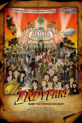 Indyfans and the Quest for Fortune and Glory( 2008 )