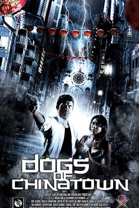 Dogs of Chinatown( 2008 )