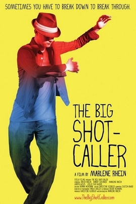 The Big Shot-Caller( 2008 )