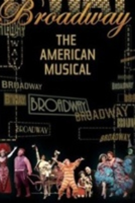 Broadway: The American Musical( 2004 )