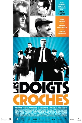 Les doigts croches( 2009 )