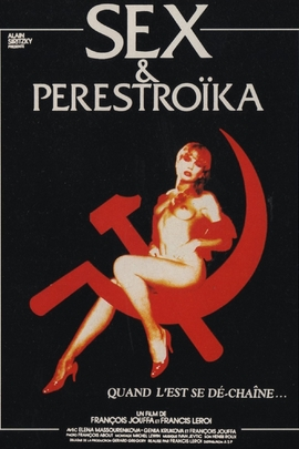 Sex et perestroïka( 1990 )