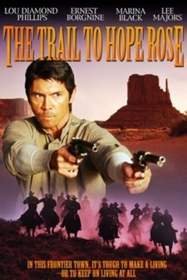 The Trail to Hope Rose( 2004 )