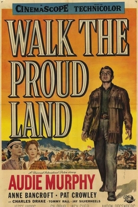 Walk the Proud Land( 1956 )
