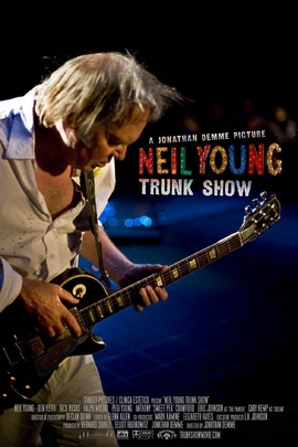 Neil Young Trunk Show( 2009 )