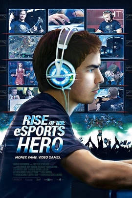 Rise of the eSports Hero( 2013 )