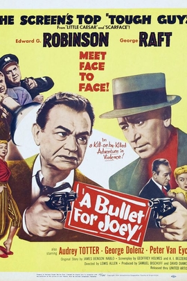 A Bullet for Joey( 1955 )
