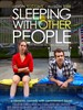 跟别人睡了/Sleeping with Other People(2015)